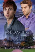 Excerpt: Becoming Rafe by Thianna Durston