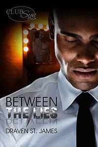 Review: Between The Lies by Draven St. James