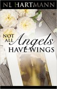 Review: Not All Angels Have Wings by N.L. Hartmann