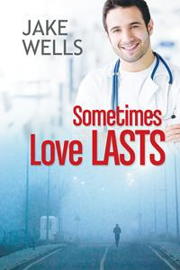 Review: Sometimes Love Lasts by Jake Wells