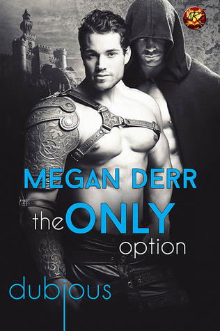 Review: The Only Option by Megan Derr