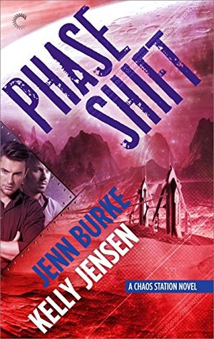 Review: Phase Shift by Jenn Burke and Kelly Jensen