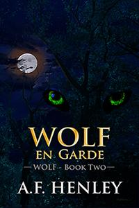 Review: Wolf, en Garde by A.F. Henley