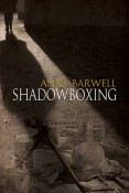 Review: Shadowboxing by Anne Barwell