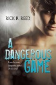 Review: A Dangerous Game by Rick R. Reed