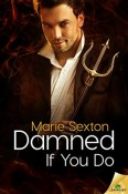 Review: Damned If You Do by Marie Sexton