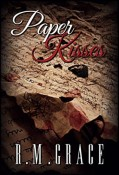 Paper Kisses by R M Grace