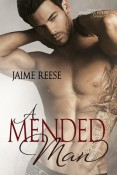 A Mended Man (The Men Of Halfway House #4) by Jaime Reese