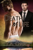 Death Or Life by T. A. Chase