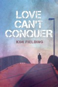 Review: Love Can't Conquer by Kim Fielding