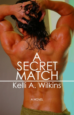 Review: A Secret Match by Kelli A. Wilkins