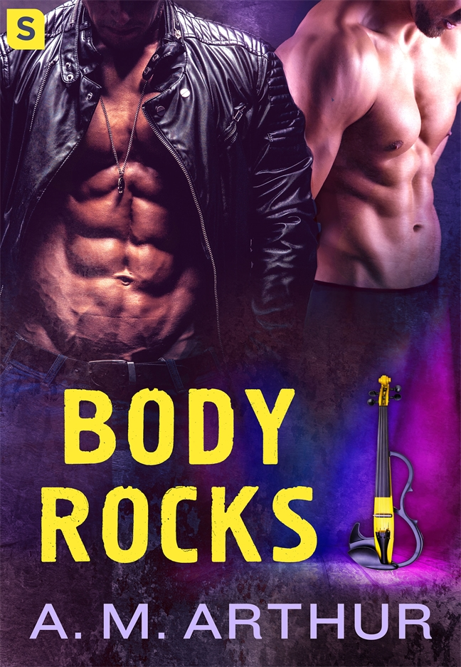 Guest Post: Body Rocks by A.M. Arthur
