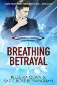 Review: Breathing Betrayal by Bellora Quinn and Sadie Rose Birmingham