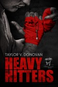 Guest Post and Giveaway: Heavy Hitters by Taylor V. Donovan
