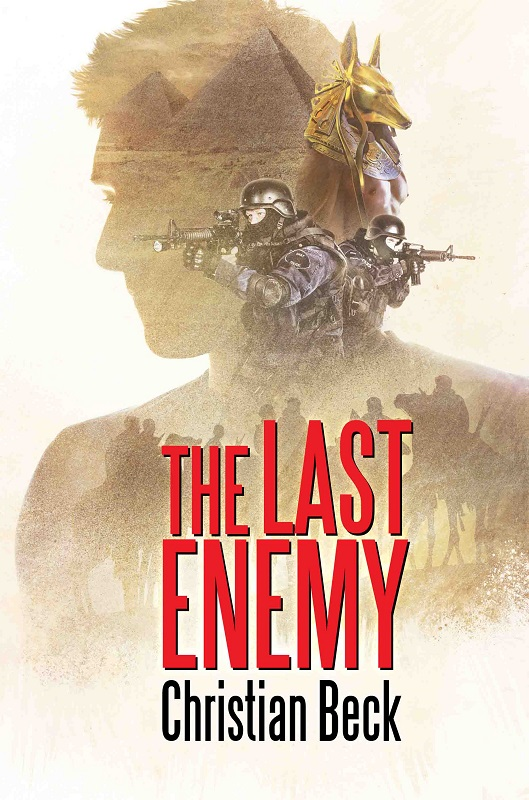 Guest Post and Giveaway: The Last Enemy by Christian Beck