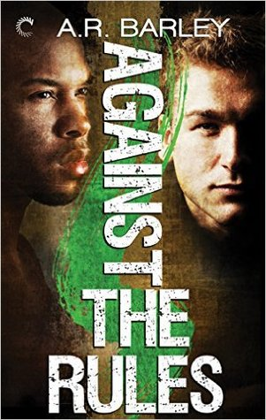 Review: Against the Rules by A.R. Barley