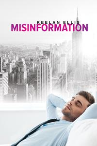 Review: Misinformation by Keelan Ellis
