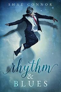 Review: Rhythm & Blues by Shae Connor