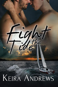 Guest Post and Giveaway: Fight the Tide by Keira Andrews
