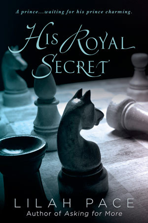 Review: His Royal Secret by Lilah Pace