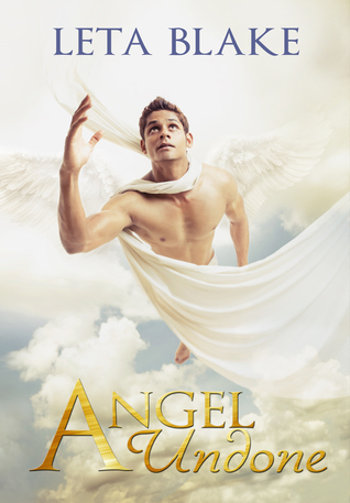 Review: Angel Undone by Leta Blake
