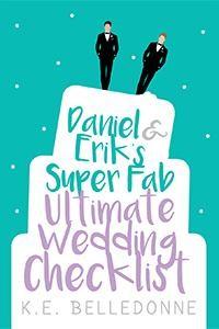 Daniel and Erik's Super Fab Ultimate Wedding Checklist, wedding planning