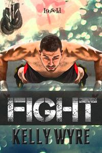 Throwback Thursday Review: Fight by Kelly Wyre