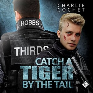 Audiobook Review: Catch a Tiger by the Tail by Charlie Cochet