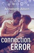 Review: Connection Error by Annabeth Albert