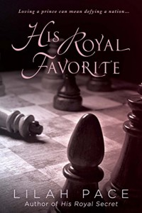 his royal favorite