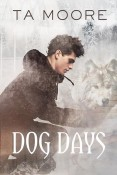 Review: Dog Days by T.A. Moore