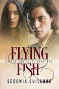 Review: Flying Fish by Sedonia Guillone