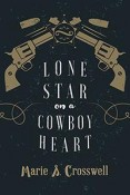 Review: Lone Star on a Cowboy Heart by Marie S. Crosswell