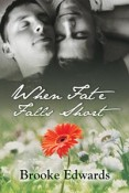 Review: When Fate Falls Short by Brooke Edwards