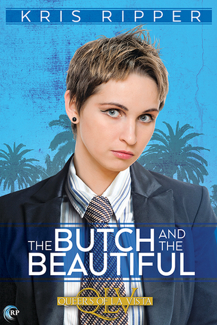 Review: The Butch and the Beautiful by Kris Ripper