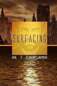 Review: Surfacing by A.L. Bates