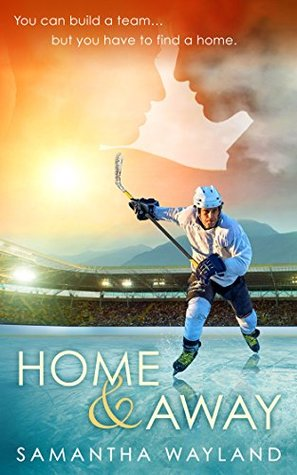 Review: Home and Away by Samantha Wayland
