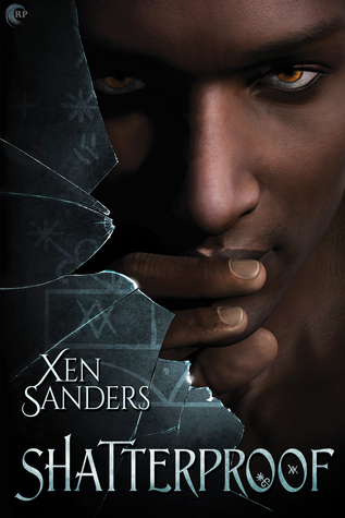 Review: Shatterproof by Xen Sanders