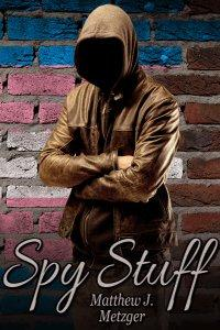 Review: Spy Stuff by Matthew J. Metzger