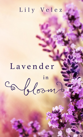 Review: Lavender in Bloom by Lily Velez