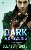 Guest Post and Giveaway: Dark & Dazzling by Elizabeth Varlet