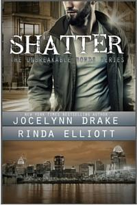 Review: Shatter by Jocelynn Drake and Rinda Elliott