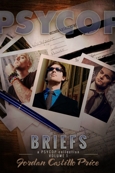 Guest Post: PsyCops Briefs by Jordan Castillo Price