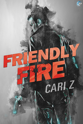 Review: Friendly Fire by Cari Z