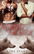 Review: Worth the Wait by Lyra Evans
