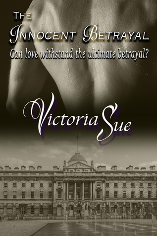 Review: The Innocent Betrayal by Victoria Sue