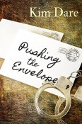 Pushing The Envelope by Kim Dare