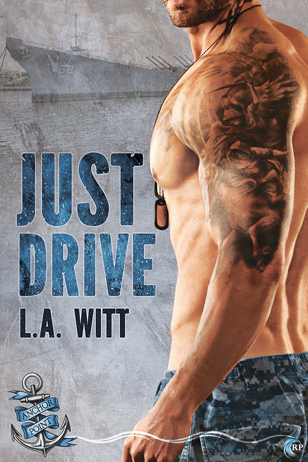 Excerpt and Giveaway: Just Drive by L.A. Witt