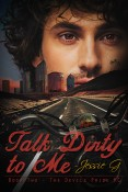 Guest Post and Giveaway: Talk Dirty to Me by Jessie G