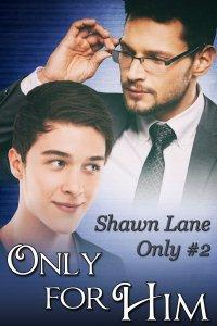 Review: Only For Him by Shawn Lane